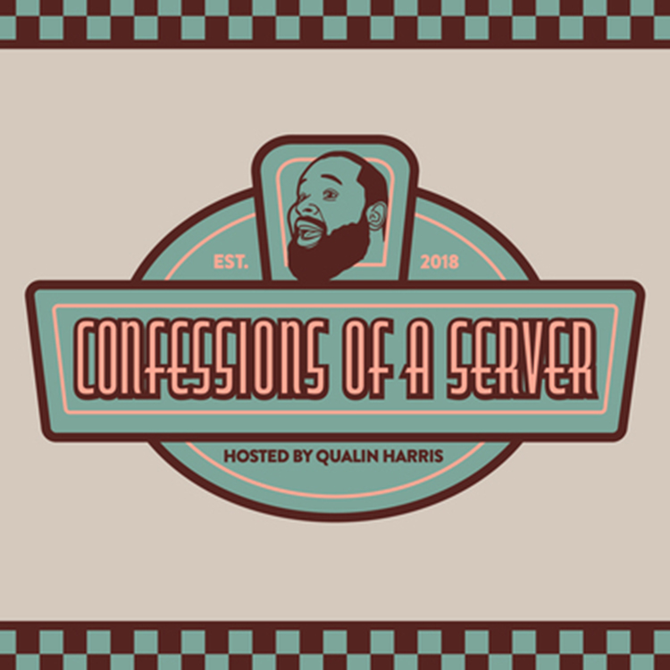 Confessions of a Server – Episode 32